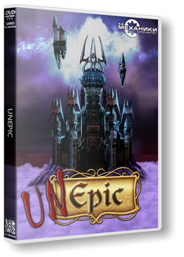 UnEpic [v 1.47.1] (2011-2014) PC | RePack от R.G. Механики